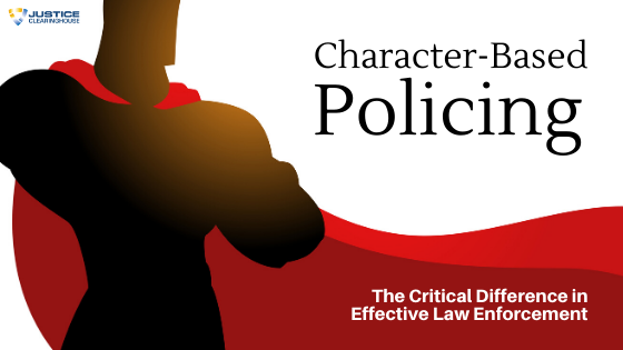 Character Driven Policing