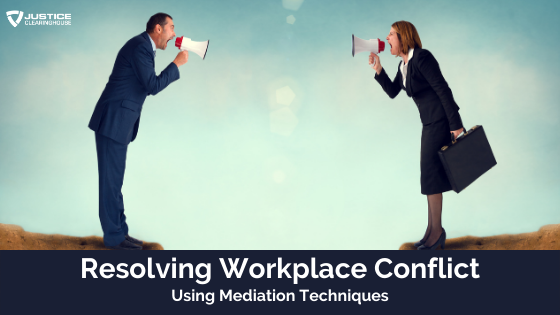 Resolving Workplace Conflict Using Mediation Techniques