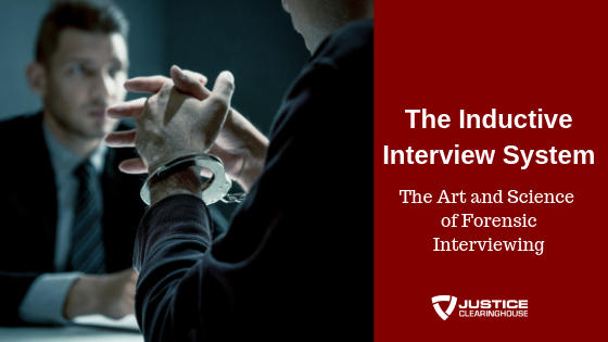 Inductive Interviewing for Justice Professionals