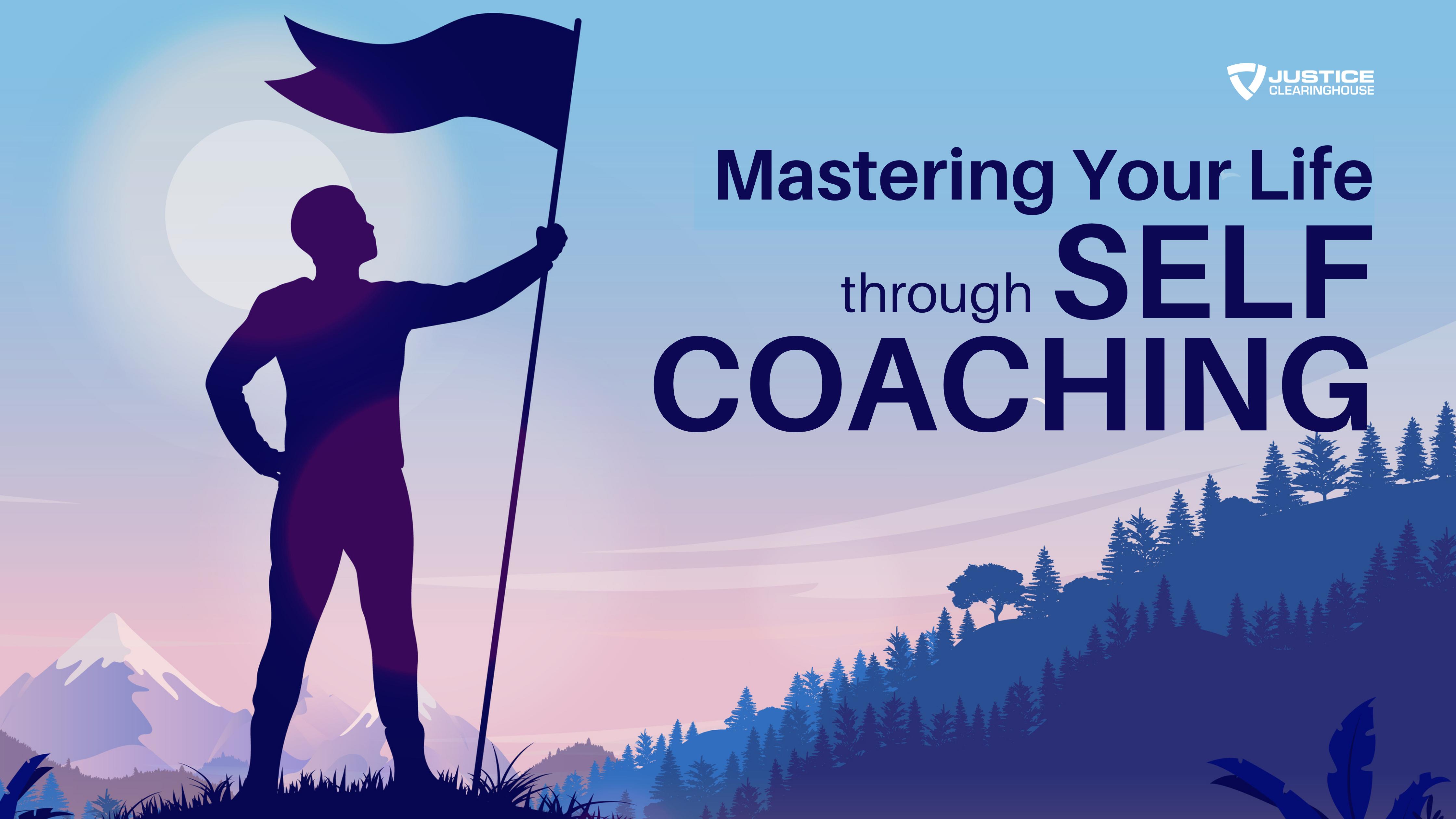 Mastering Life Through Self Coaching Banner
